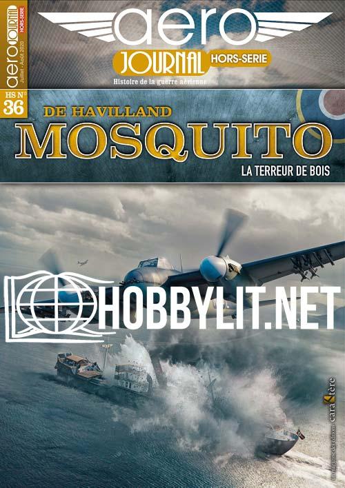 AeroJournal Hors-Serie 36 - De Havilland Mosquito