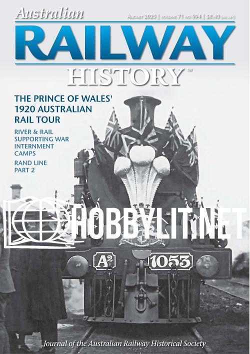 Australian Railway History - August 2020