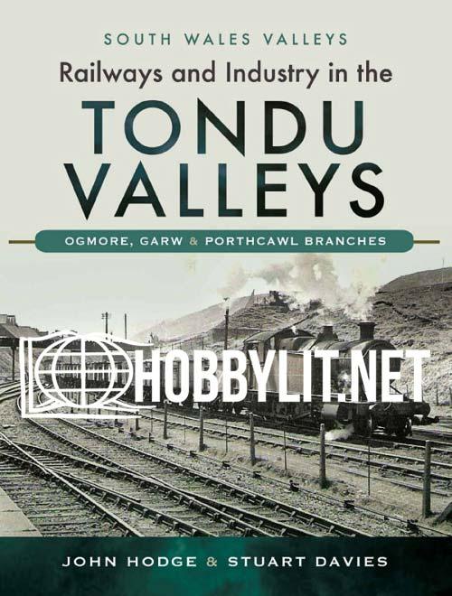 Railways and Industry in the Tondu Valleys
