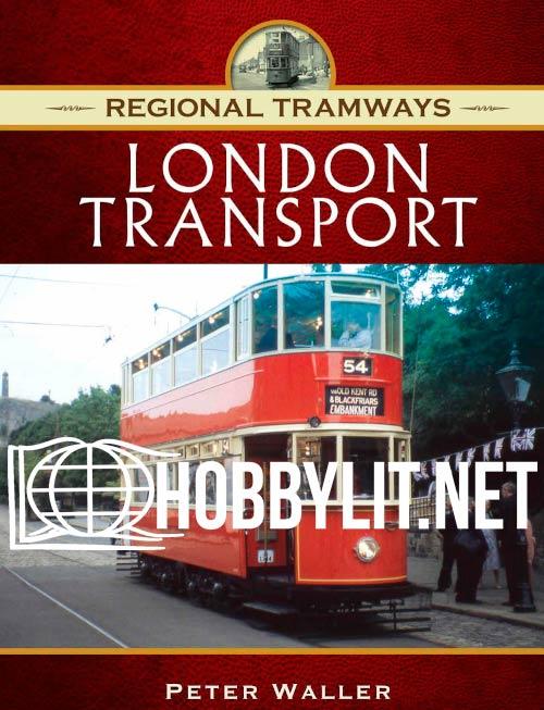 Regional Tramways: London Transport
