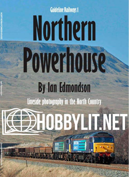 Guideline Railways 1 - Northen Powerhouse