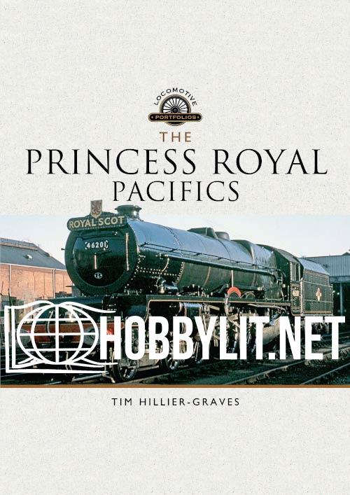 Locomotive Portfolios: The Princess Royal Pacifics