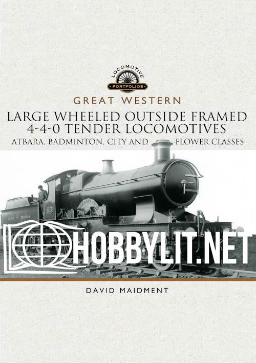 Locomotive Portfolios: Large Wheeled Outside Framed 4-4-0 Tender Locomotives