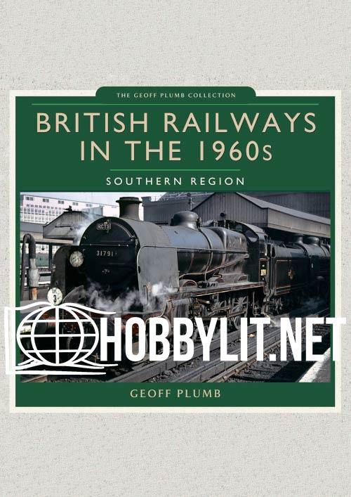 British Railways in the 1960s. Southern Region
