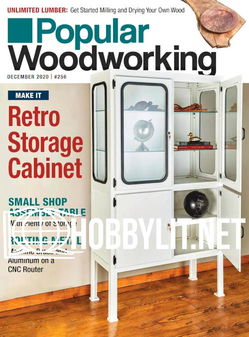 Popular Woodworking - December 2020