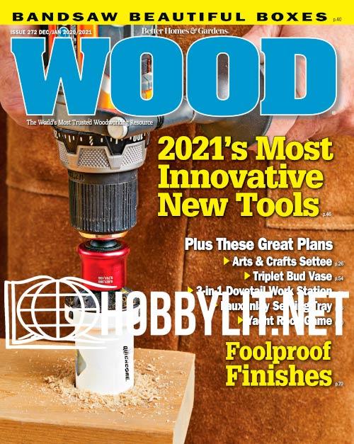 WOOD Magazine - December/January 2021