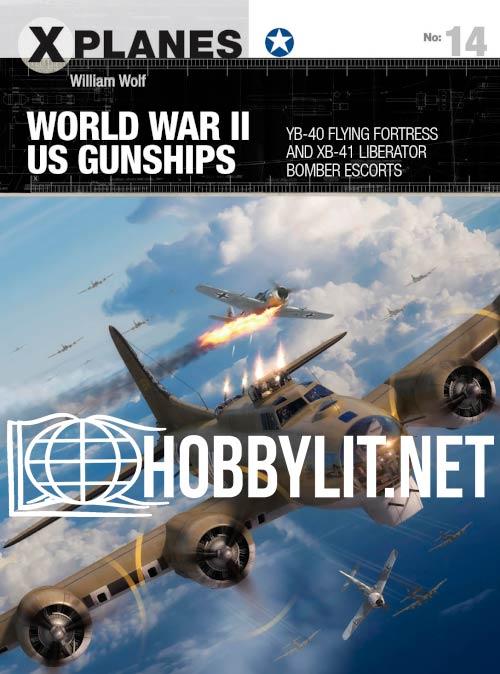 X-Planes - World War II US Gunships