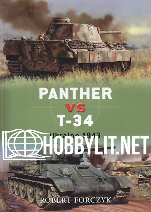 Panther vs T-34: Ukraine 1943