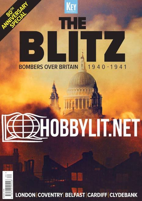 The Blitz.Bombers Over Britain 1940-1941