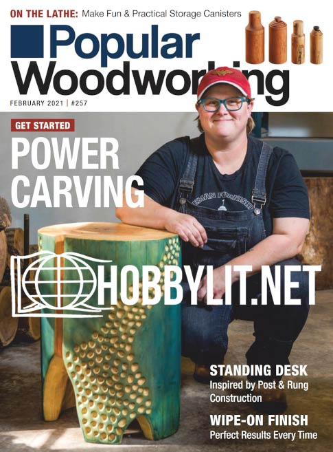 Popular Woodworking - February 2021