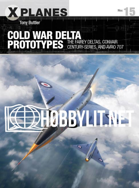 X planes - Cold War Delta Prototypes