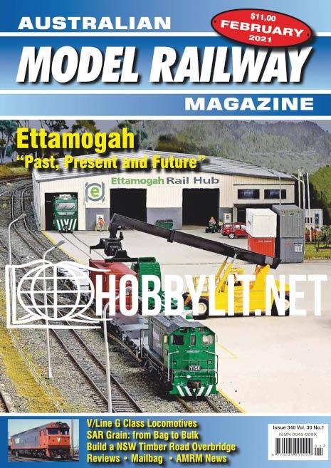 Australian Model Railway Magazine - February 2021