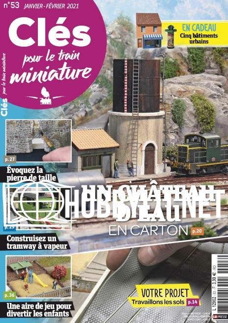 Clés pour le train miniature - Janvier/Février 2021