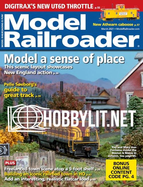 Model Railroader - March 2021