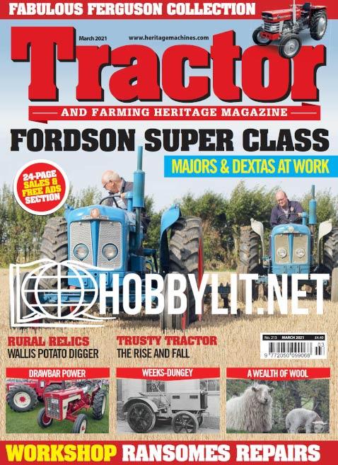 Tractor & Farming Heritage Magazine - March 2021