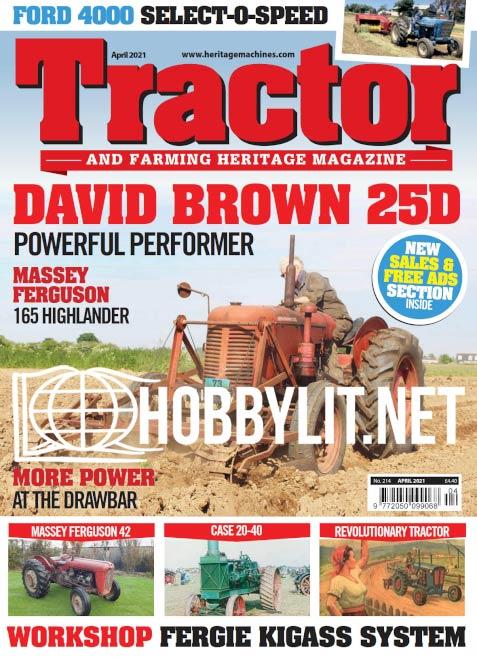 Tractor & Farming Heritage Magazine - April 2021