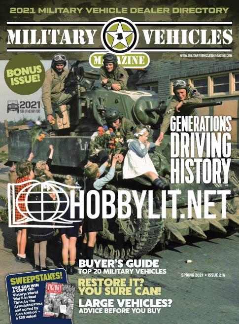 Military Vehicles Magazine - Spring 2021