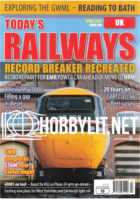 Today's Railways UK - April 2021