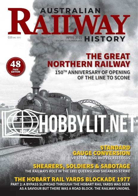 Australian Railway History - April 2021