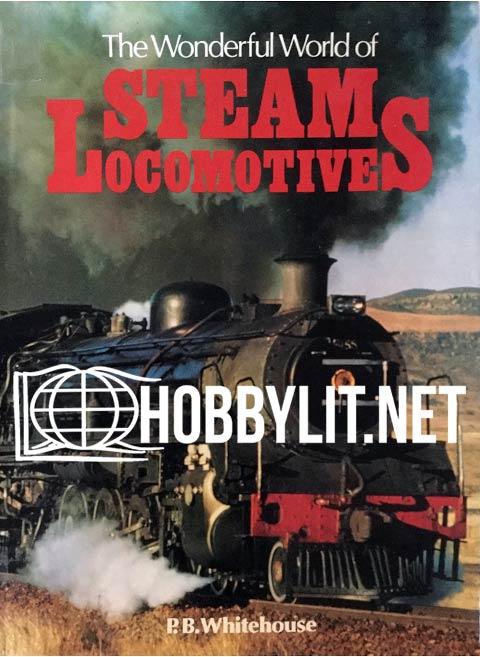 The Wonderful World of Steam Locomotives Book