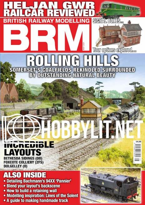 British Railway Modelling Magazine May 2021