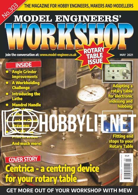 Model Engineers' Workshop Magazine May 2021