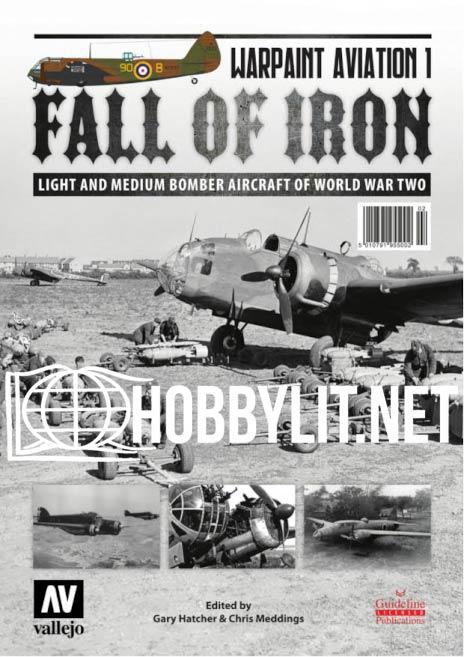 Warpaint Aviation 1 - Fall of Iron.Light and Medium Bomber Aircraft of World War Two