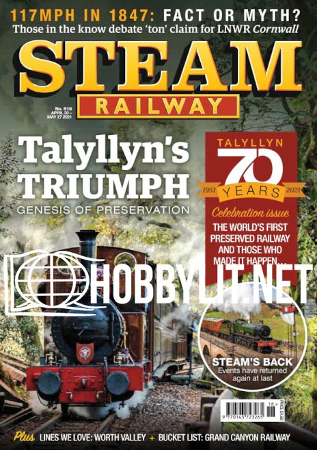 Steam Railway - April 30-May 27,2021 (No.518)