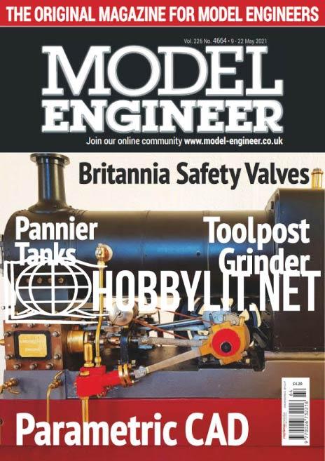 Model Engineer - 9-22 May 2021 (Vol.226 No.4664)