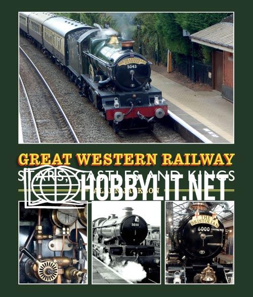 Great Western Railway. Stars,Castles and Kings (ePub)