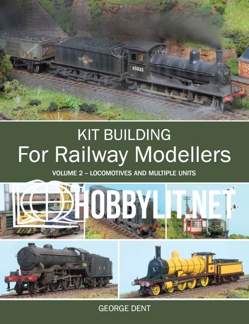 Kit Building for Railway Modellers Volume 2 - Locomotives and Multiple Units (ePub)