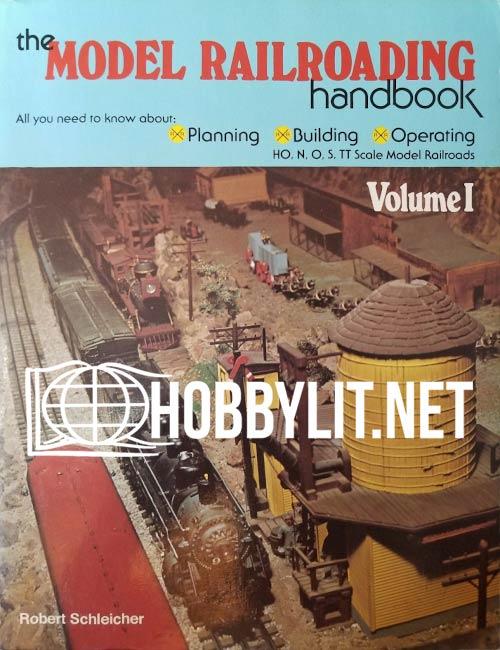 The Model Railroading Handbook Volume 1