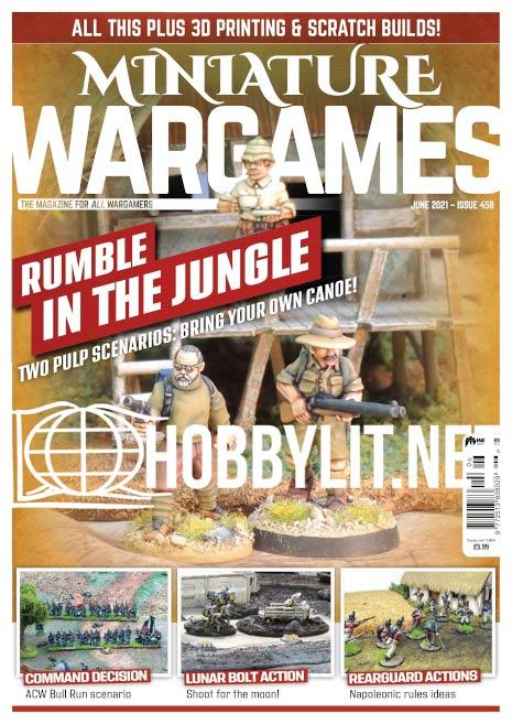 Miniature Wargames – June 2021 (Iss.458)