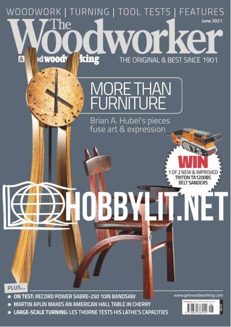 The Woodworker - June 2021