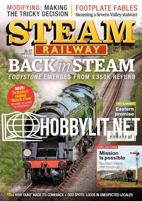 Steam Railway –  May 28-June 24 2021 (Iss.519)
