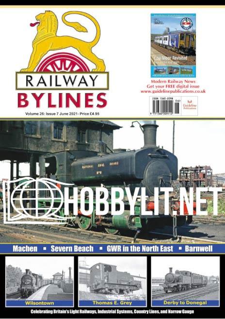 Railway Bylines - June 2021 (Vol.26 Iss.7)