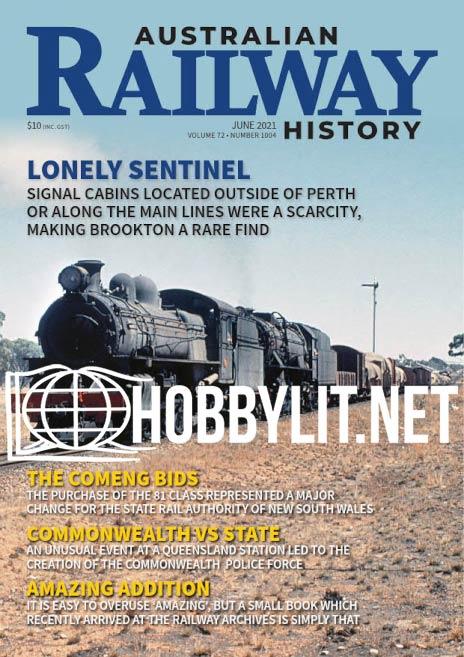Australian Railway History - June 2021