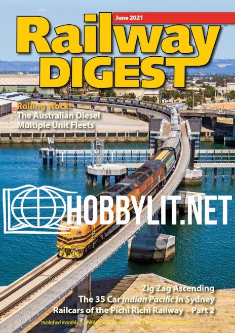 Railway Digest - June 2021 (Vol.59 No.6)