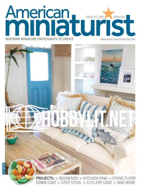 American Miniaturist Issue 217,2021