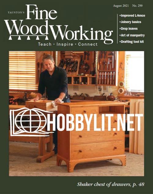 Fine Woodworking - August 2021 (No.290)