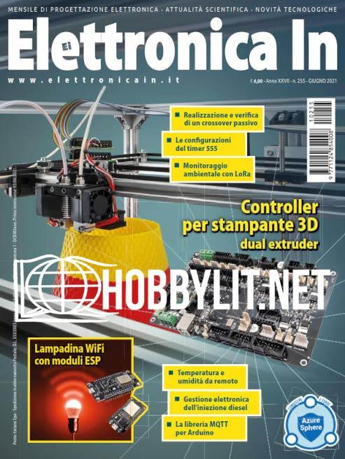Elettronica In  - Giugno 2021 (No.255)