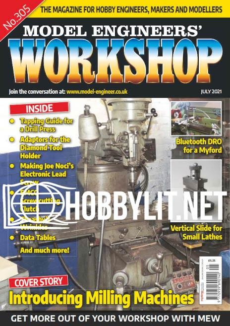 Model Engineers' Workshop - July 2021 (No.305)