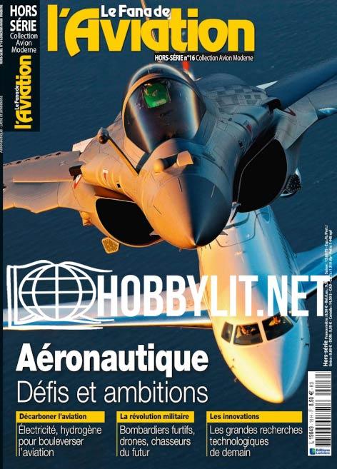 Le Fana de l'Aviation Hors-Série N°16 - Collection Avion Moderne 2021