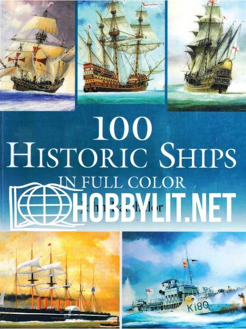 100 Historic Ships in Full Colour