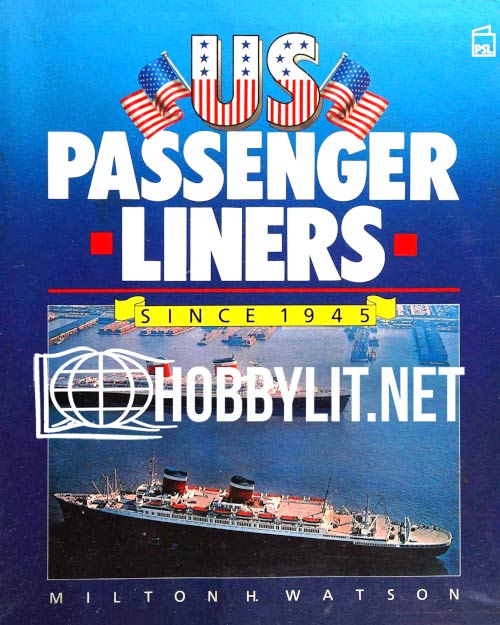 US Passenger Liners Since 1945