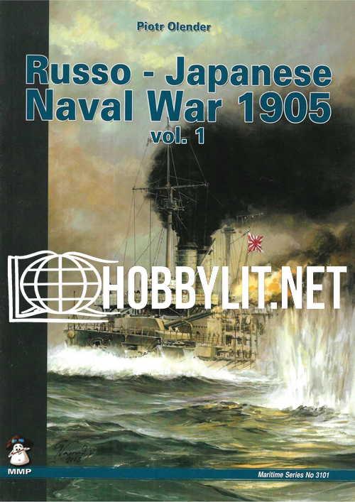 Russo-Japanese Naval War 1905 Vol.1