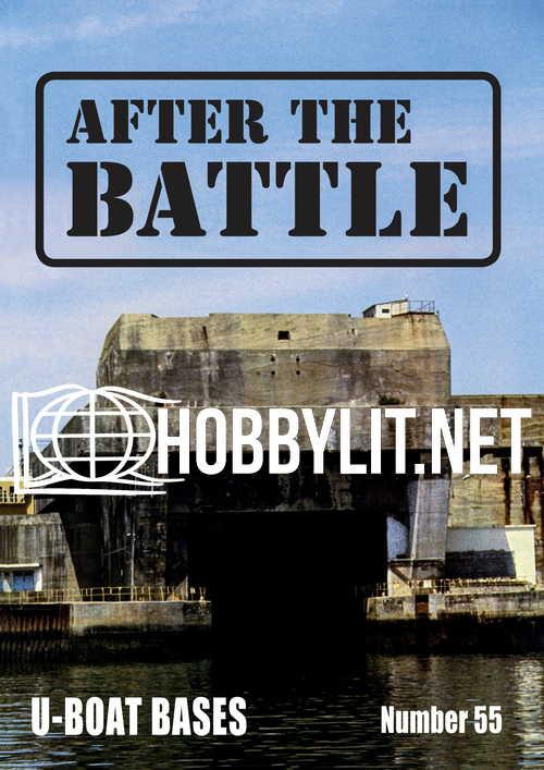 After the Battle - U-BOAT BASES