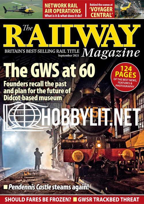 The Railway Magazine - September 2021