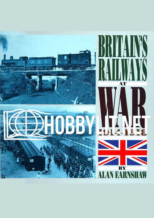 Britain's Railways at War 1914-1918