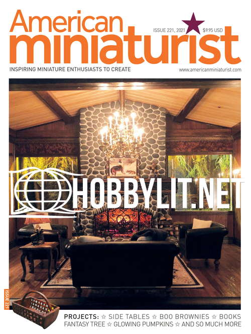 American Miniaturist Issue 221, 2021